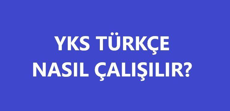 YKS Türkçe nasıl çalışılır?