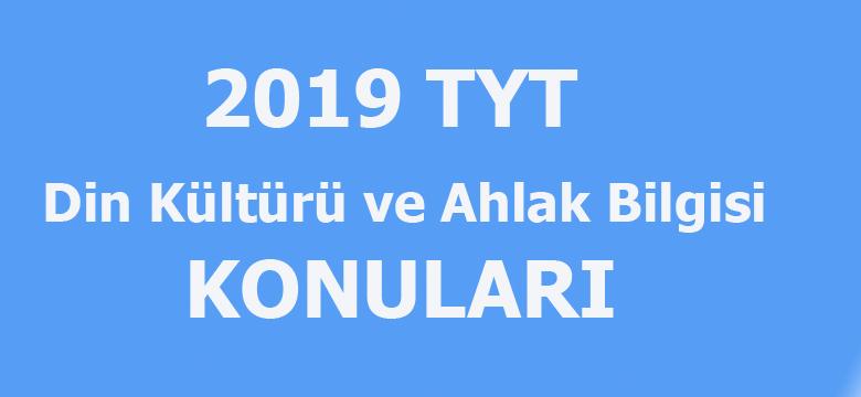 2019 YKS Din Kültürü ve Ahlak Bilgisi konuları